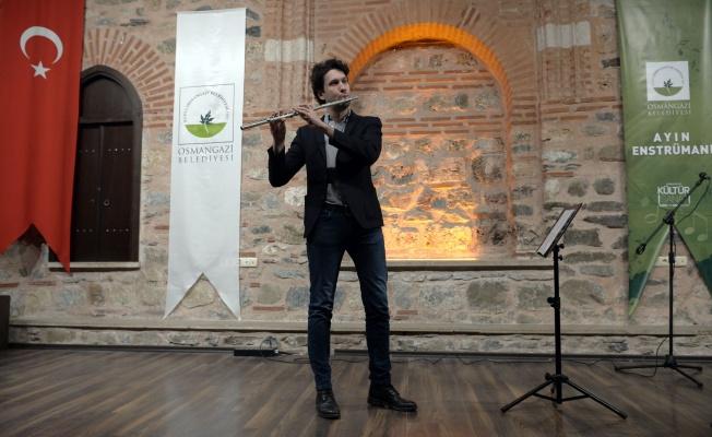 Osmangazi'de Ayın Enstrümanı Flüt Oldu
