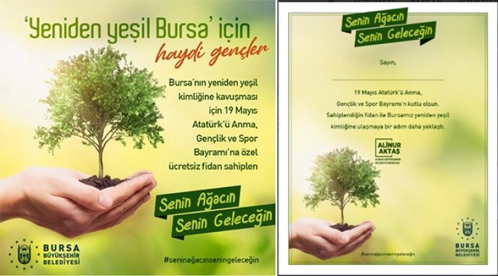 Bursa'da 'Senin Ağacın Senin Geleceğin' kampanyası