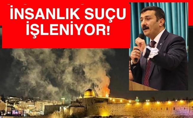 Türkoğlu: Zalim İsrail'in Zulmünü Lanetliyoruz!