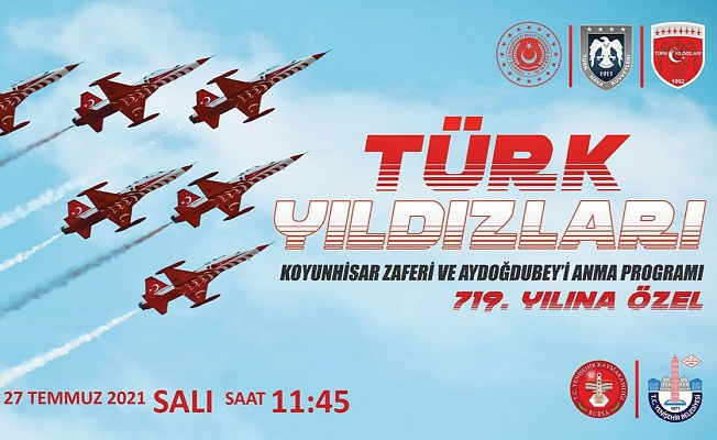 Türk Yıldızları Koyunhisar Zaferi için uçacak!